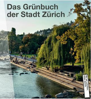 Das neue Grünbuch der Stadt Zürich