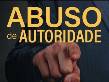 Por que se preocupar com a Lei de Abuso de Autoridade
