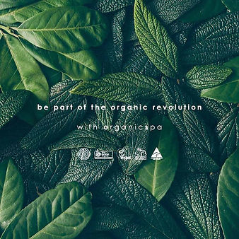 Be part of the organic revolution with Organic Spa