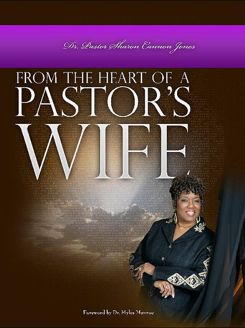 From The Heart Of A Pastor's Wife