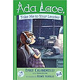 Ada Lace, Take Me To Your Leader - An Ada Lace Adventure - Book 3