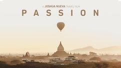 PASSION - Travel Film