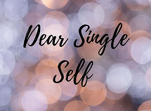Dear Single Self (3).jpg