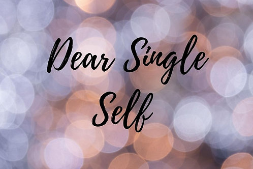 CSC Conference - Dear Single Self