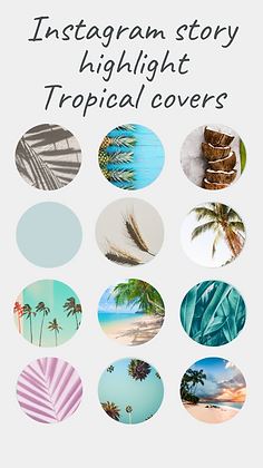 Instagram story highlight Tropical covers