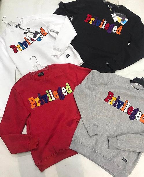 Privileged Sweatshirts