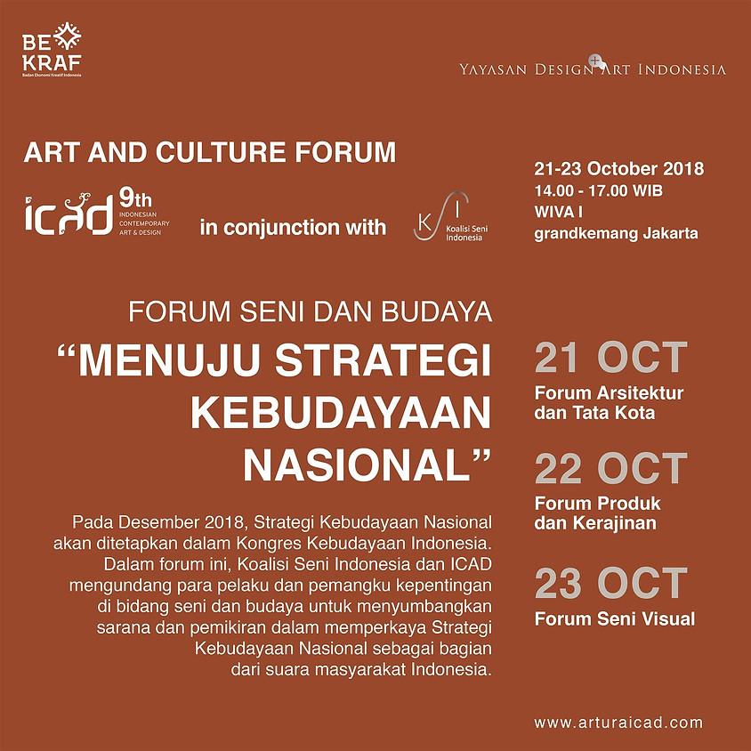 Art and Culture Forum : Menuju Strategi Kebudayaan Nasional
