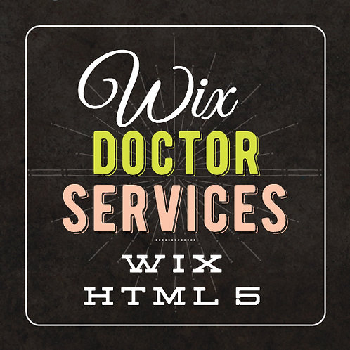 WIX DOCTOR SERVICES //  HTML WEBSITE