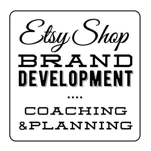 ETSY SHOP BRAND DEVELOPMENT COACHING + PLANNING
