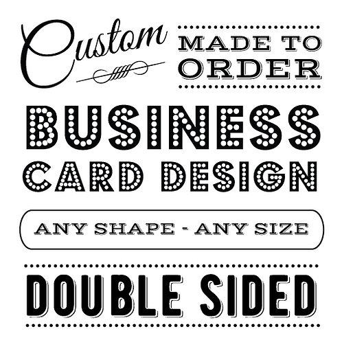 DOUBLE-SIDED CUSTOM BUSINESS CARD DESIGN