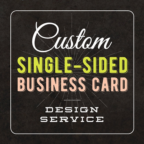 SINGLE-SIDED BUSINESS CARD DESIGN