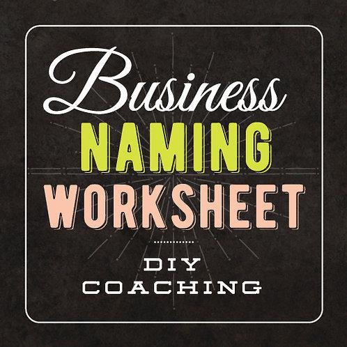 BUSINESS NAMING WORKSHEET