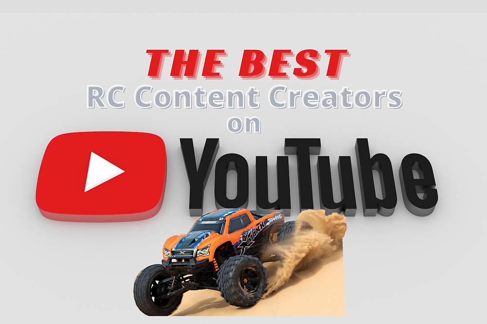 The Best RC Content Creators Youtube