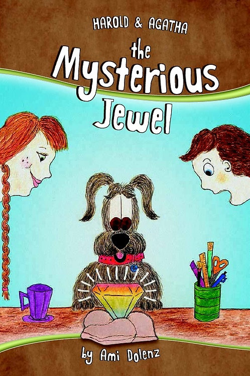 """Autographed copy of """"Harold & Agatha and the Mysterious Jewel"""""""