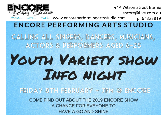 Come along to our Information Night to find out about the Youth Variety Show to be performed in May at The Burnie Arts and Function Centre! Audition packs available soon!