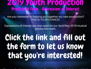 EXPRESSION OF INTEREST - 2019 MUSICAL PRODUCTION TEAM