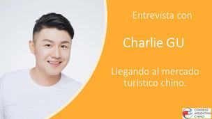 Entrevista con Charlie GU - Llegando al mercado turístico chino.