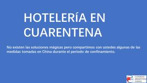 Turismo en cuarentena. ¿Qué podemos aprender de la experiencia China en la industria hotelera?