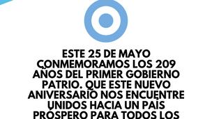 Feliz 209 Aniversario del primer gobierno patrio Argentino.