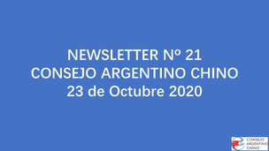 NEWSLETTER Nº 21 - Consejo Argentino Chino