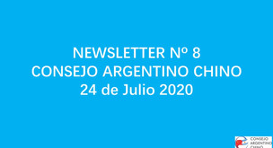 NEWSLETTER Nº 8 - Consejo Argentino Chino