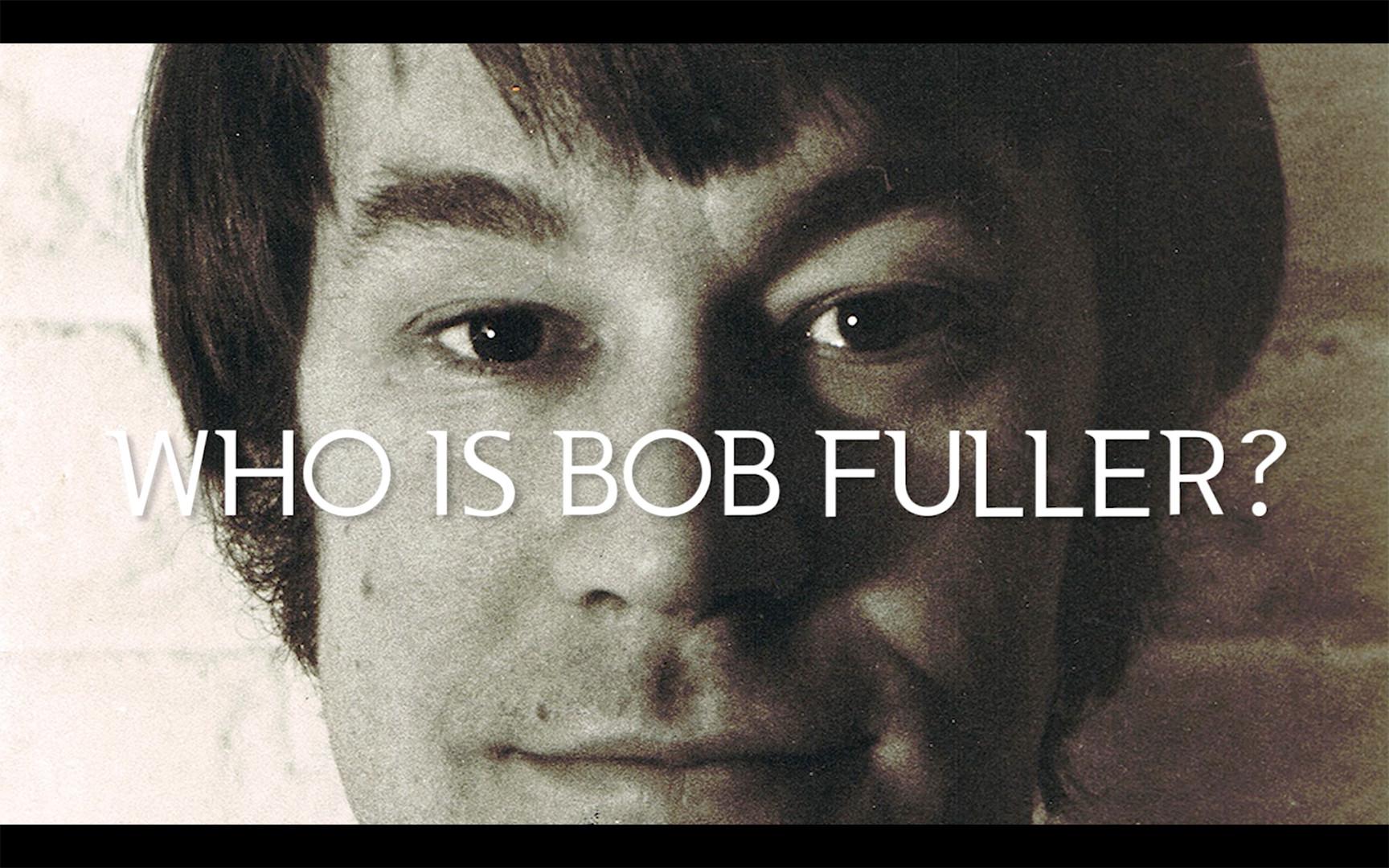 Who is Bob Fuller? (2018)