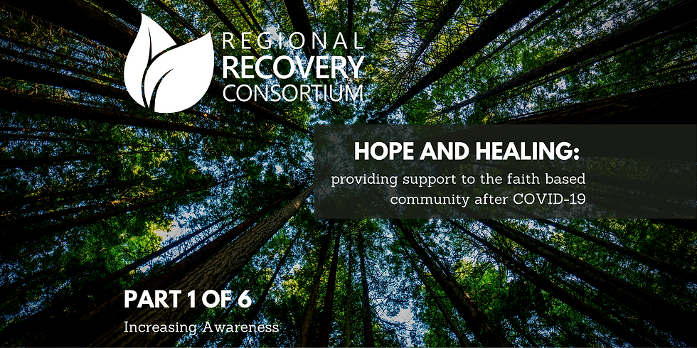 Hope and Healing: Providing Support to the Faith Based Community After COVID-19