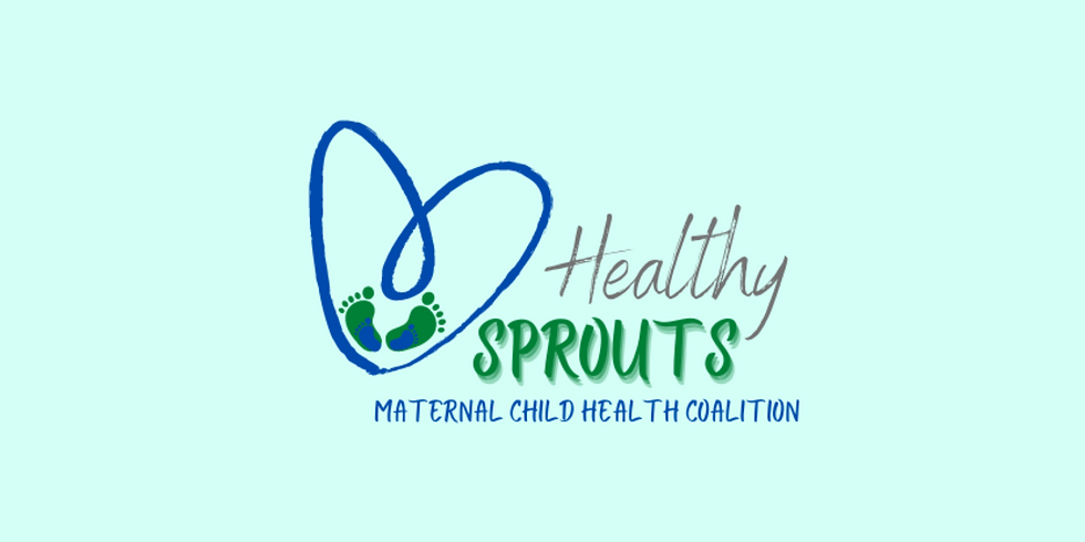Healthy Sprouts - Maternal Child Health Meeting