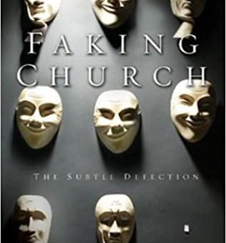 Faking Church: The Subtle Defection
