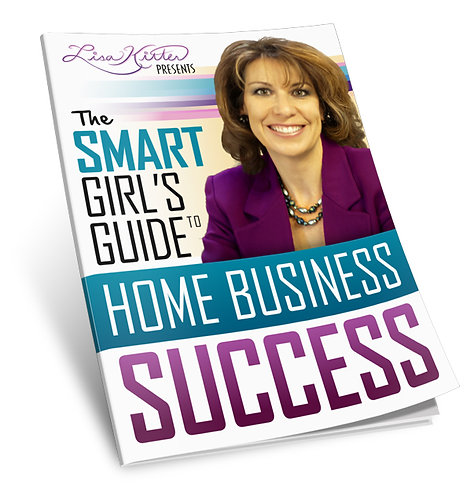 The Smart Girl's Guide to Home Business Success
