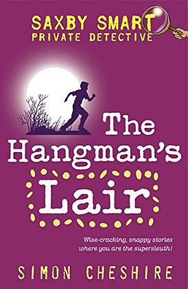 The Hangman's Lair (Saxby Smart - Schoolboy Detective)