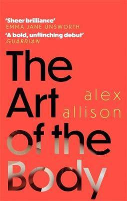 The Art Of The Body (Alex Allison)