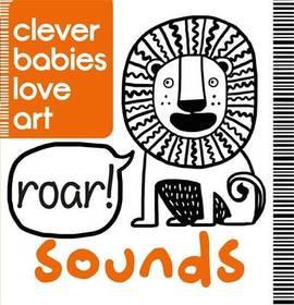 Clever Babies Love Art: Sounds