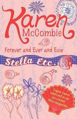 Stella Etc: Forever and Ever and Evie