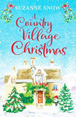 A Country Village Christmas (Suzanne Snow)