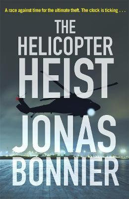 The Helicopter Heist (Jonas Bonner)