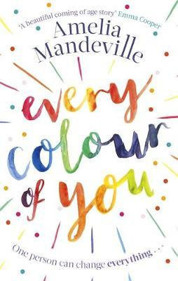 Every Colour Of You (Amelia Mandeville)