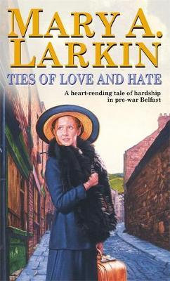 Ties Of Love And Hate