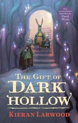 The Gift of Dark Hollow (Hardback)