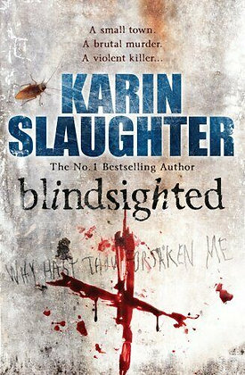Blindsighted (Karin Slaughter)