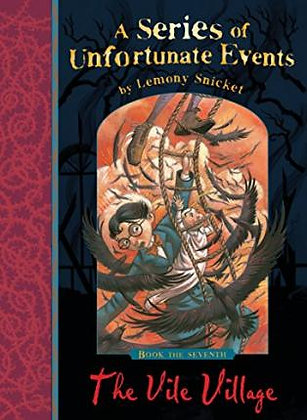 Lemony Snicket's A Series Of Unfortunate Events: The Vile Village