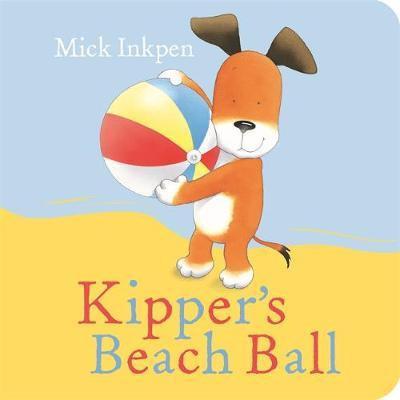 Kipper's Beach Ball (Board Book)