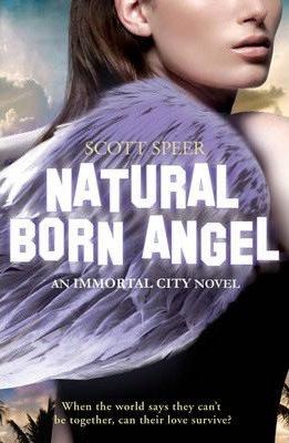 Natural Born Angel (Scott Speer)