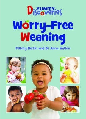 Worry Free Weaning
