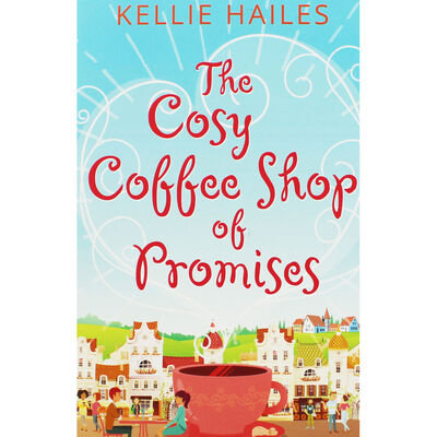 The Cosy Coffee Shop Of Promises