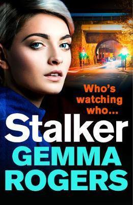 Stalker (Gemma Rogers)