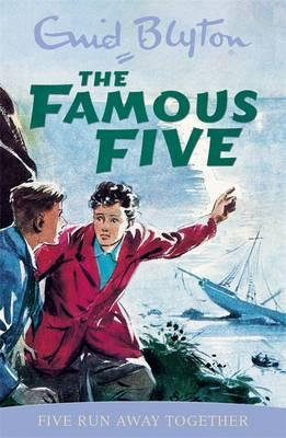 The Famous Five: Five Run Away Together