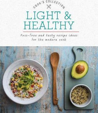 Cook's Collection: Light and Healthy