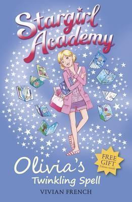 Stargirl Academy: Olivia's Twinkling Spell