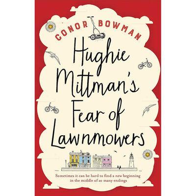 Hughie Mittman's Fear Of Lawnmowers